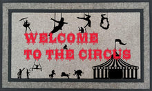 Load image into Gallery viewer, Personalized Welcome to the Circus Mat, 18 x 30 inch Farmhouse Decor Custom Mat. Housewarming Wedding Gift. Can Be Custom Made