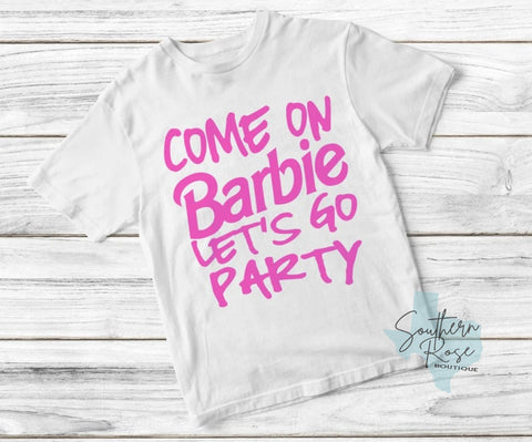 Come On Barbie!- Toddler/Youth Tee