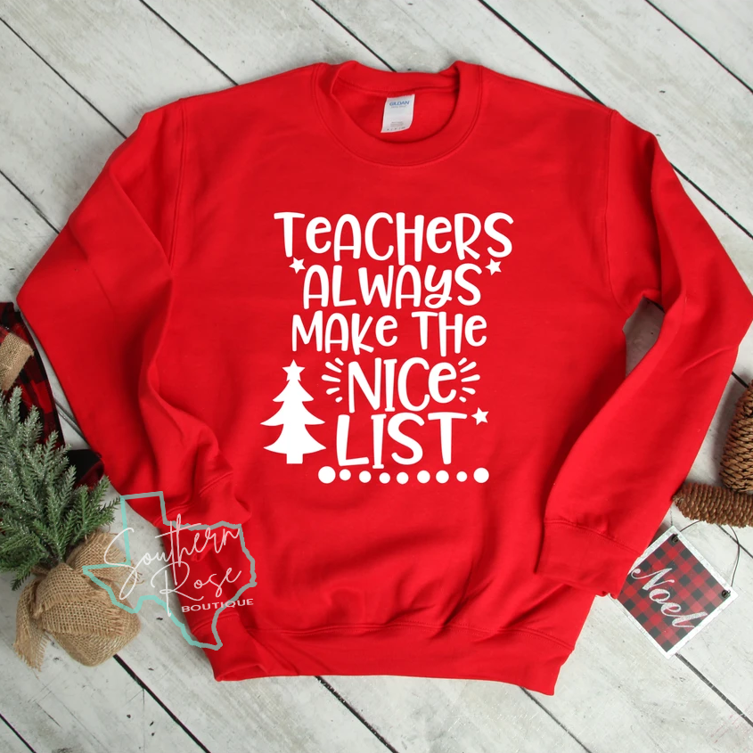 Teachers Always Make The Nice List