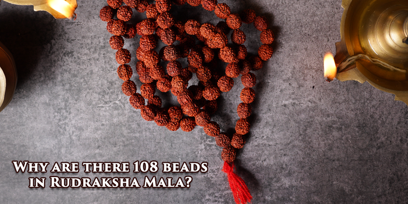 Why Are There 108 Beads in a Rudraksha Mala?
