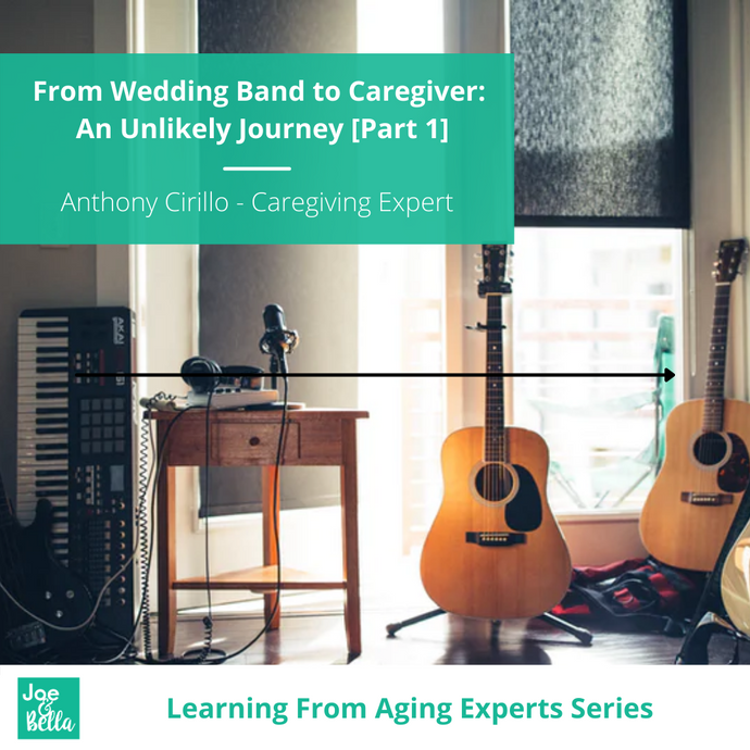 From Wedding Band to Caregiver: An Unlikely Journey [Part 1]