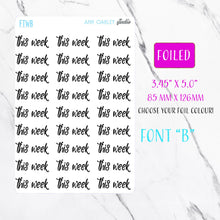 Load image into Gallery viewer, Foiled This Week Planner Stickers | Foil Planner Stickers
