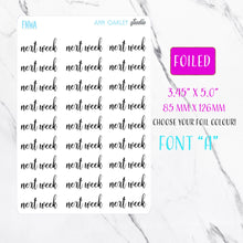 Load image into Gallery viewer, Foiled Next Week Script Planner Stickers