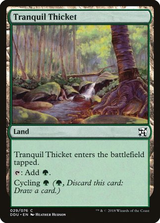 Tranquil Thicket [Duel Decks: Elves vs. Inventors] | The Mighty Meeple