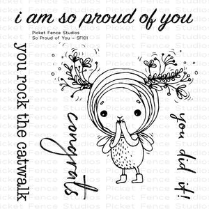 Picket Fence Studios- So PROUD OF YOU- Clear Stamp Set