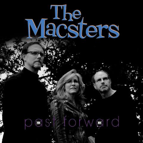 THE MACSTERS - PAST FORWARD (Digital Album)