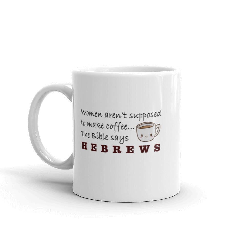 Hebrews Funny Mug (Right-Handed)