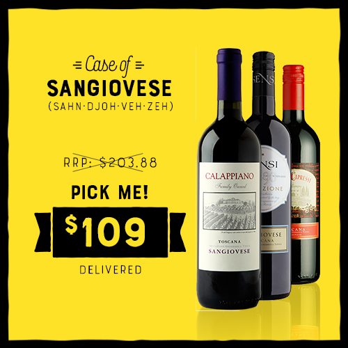 A CASE OF SANGIOVESE