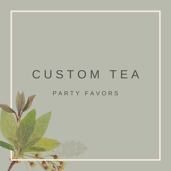 Custom Party Favor Tea - Perfect for Events