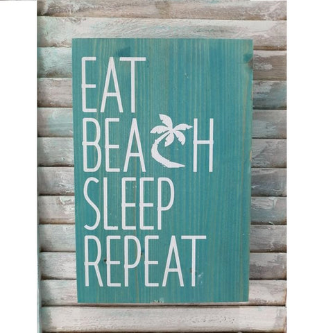 Eat, Sleep, Beach, Repeat Wooden Plaque