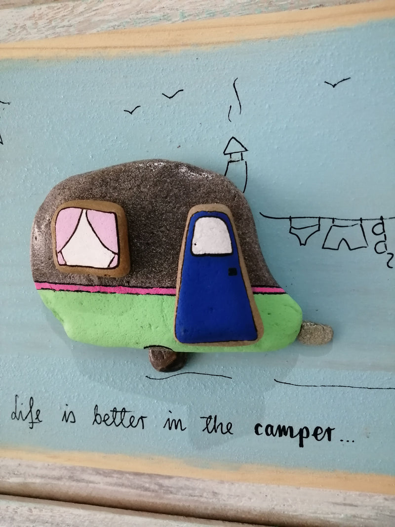 Stone Picture - Life Is Better In The Camper