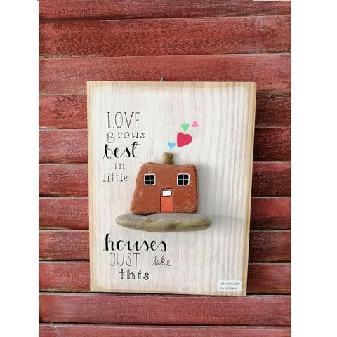 Stone Picture - Love Grows Better In Little Houses
