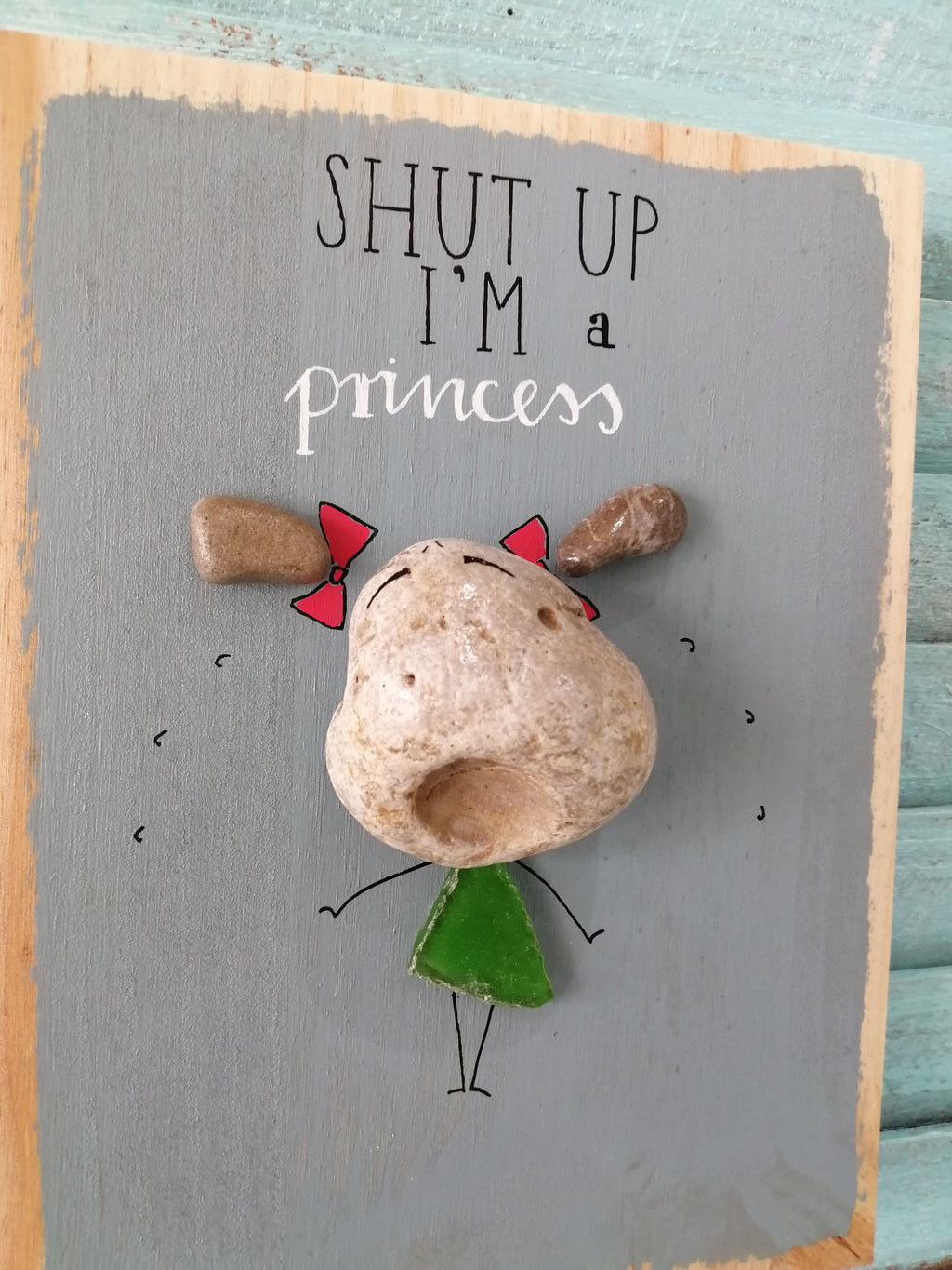 Stone Picture - Shut Up I'm A Princess
