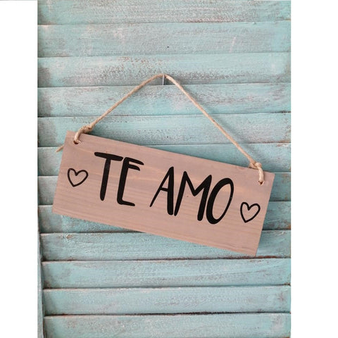 Te Amo Hanging Wooden Sign