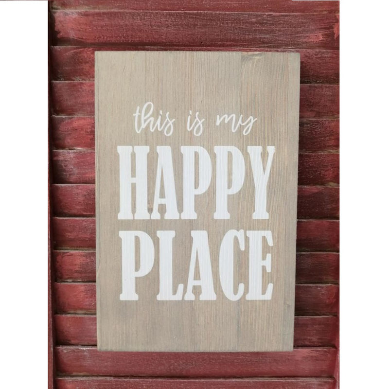 This Is My Happy Place Wooden Plaque