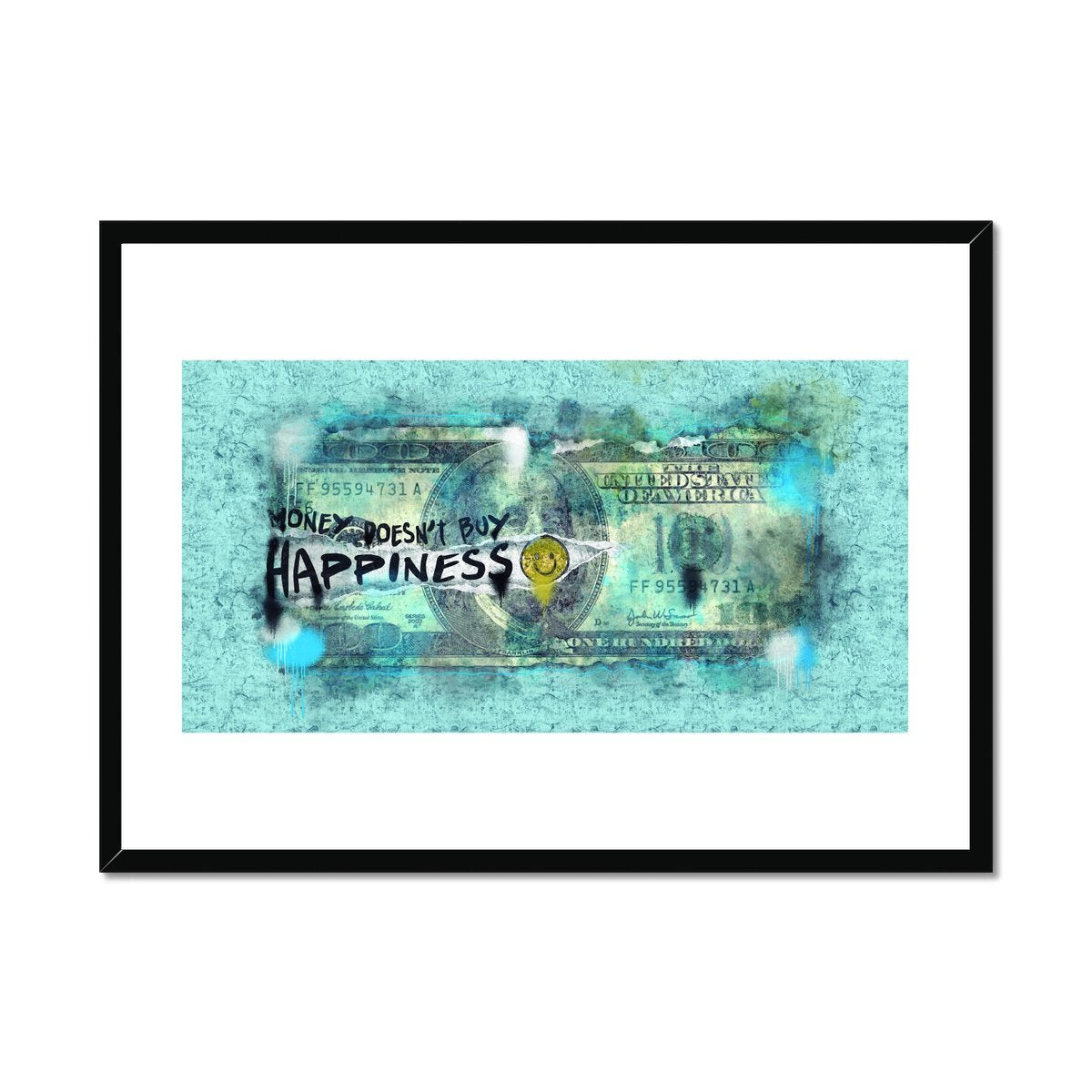 Money Doesn't Buy Happiness - Poster Framed