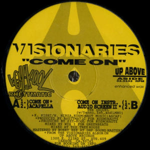 "Visionaries ""Come On"" • 12"" Vinyl Single"