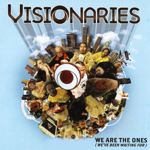 "Visionaries ""We Are The Ones (We've Been Waiting For)"" • Album (CD, & 2LP VINYL)"