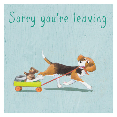 Dog - Sorry you're leaving
