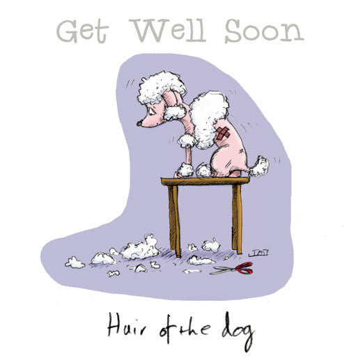 Hair of the Dog - Get Well Soon