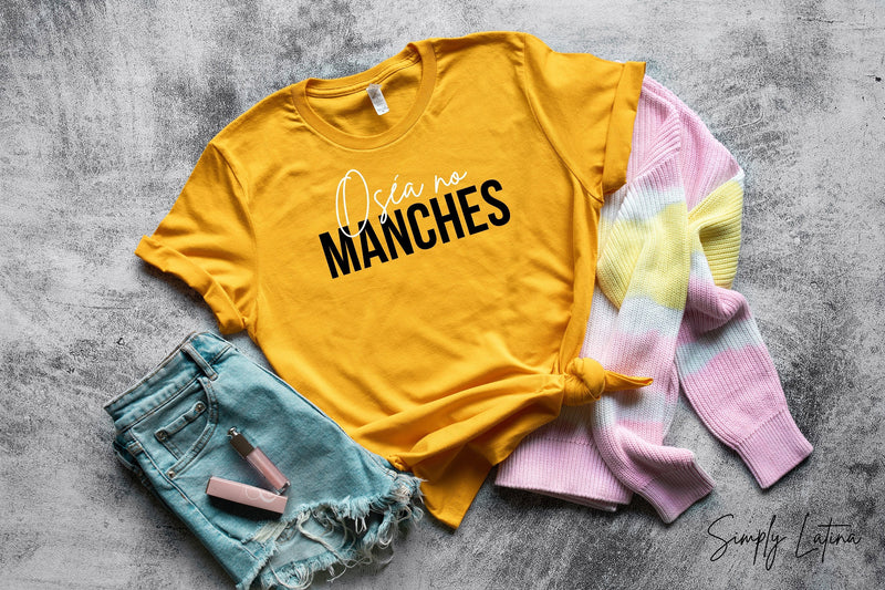 Osea No Maches Shirt