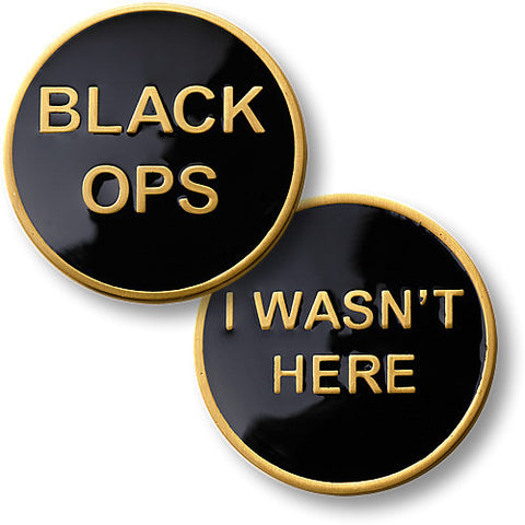 Black Ops - I Wasn't Here Coin 1 1/2 inch (39mm)