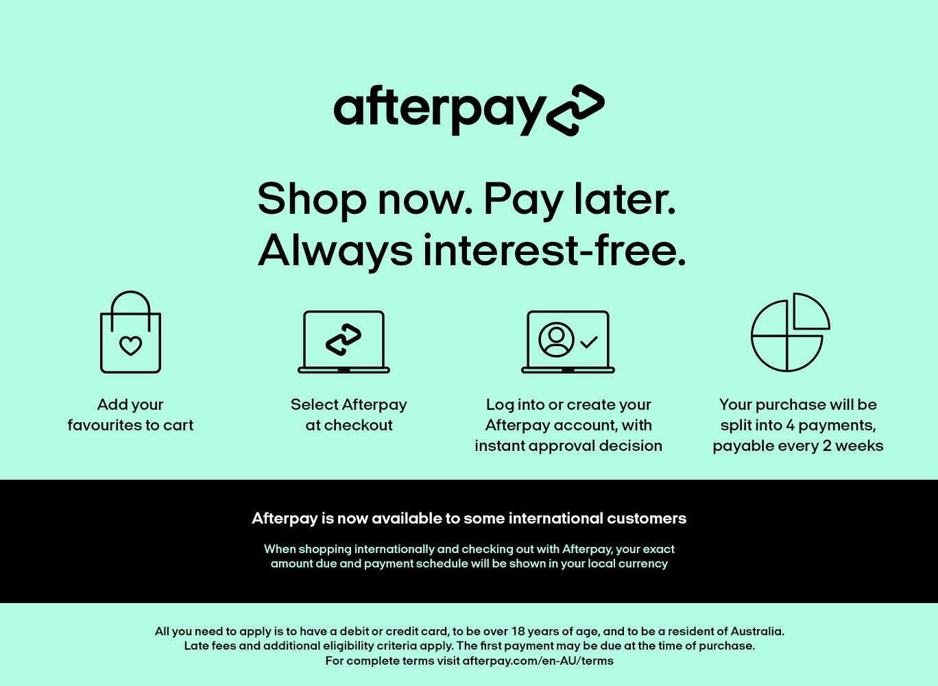 Afterpay Buy Now Pay Later, Interest Free, Always, After Pay, Pay in instalaments, for Australian Made UGG Boots, Comfort Me.
