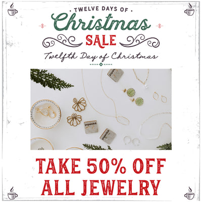 50% Off Jewelry! The T12th Day of Christmas Sale!