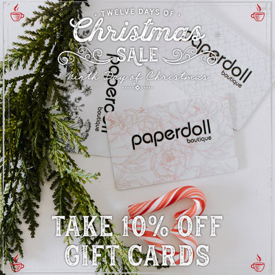 10% Off Gift Cards! Paperdoll Boutique's 9th Day of Christmas