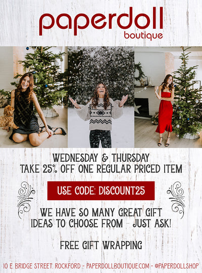 25% Off One Regular Priced Item! This Wednesday and Thursday!