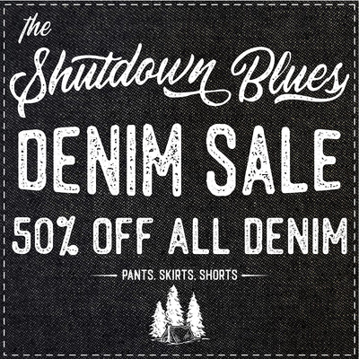 Shutdown Blues Sale! 50% Off Denim