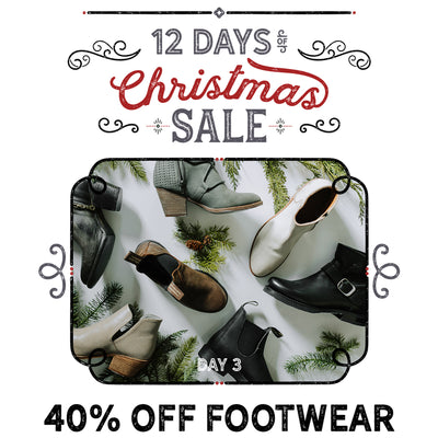 40% Off All Footwear! Day 3 of our 12 Days of Christmas Sale