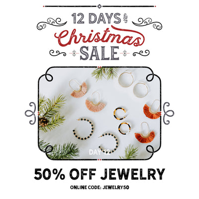 50% Off Jewelry! Final Day of our 12 Days of Christmas Sale!