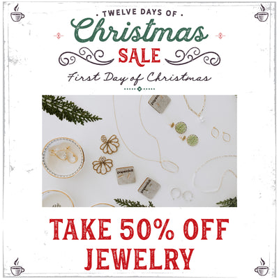 12 Days of Christmas Sale Starts Today! 50% Off Jewelry!