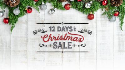 Our Annual 12 Days of Christmas Sale Starts Tuesday!