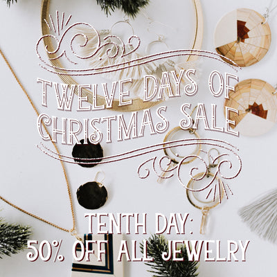 50% Off All Jewelry! Day 10 of the 12 Days of Christmas Sale!