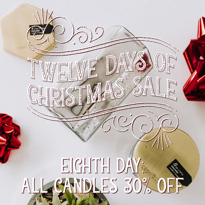 30% Off All Candles! 12 Days of Christmas Sale!