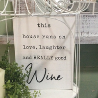Love, Laughter, Wine sign