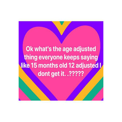 What Does Adjusted Age Mean?