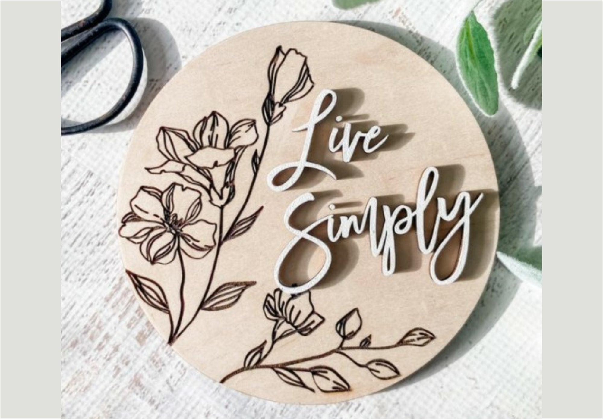 "6"" Round 'Live Simply' Sign"