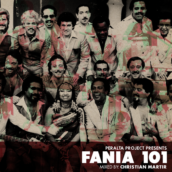 PERALTA PROJECT PRESENTS: FANIA 101