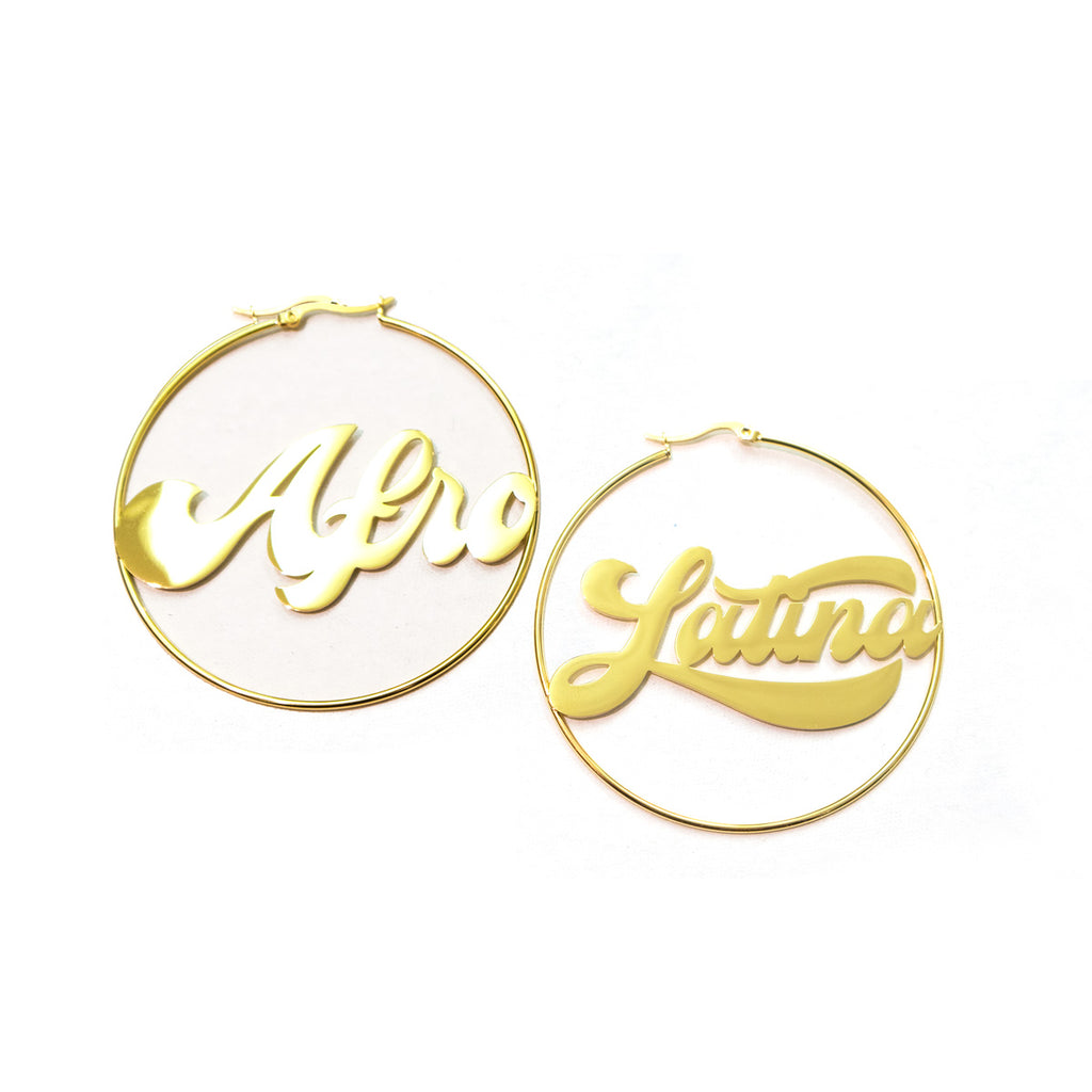 AFRO-LATINA SCRIPT HOOP EARRINGS