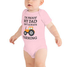 Load image into Gallery viewer, I'm Proof My Dad Isn't Always Farming T-Shirt