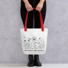Load image into Gallery viewer, Life's Better With Chickens Tote Bag