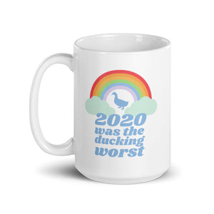 2020 Was The Ducking Worst Mug