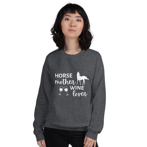 Horse Mother Wine Lover Unisex Sweatshirt