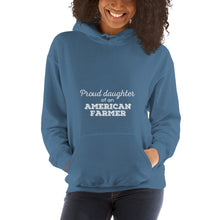 Load image into Gallery viewer, Proud Daughter of an American Farmer Unisex Hoodie
