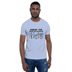 How to Pick Up Chicks Short Sleeved Tee