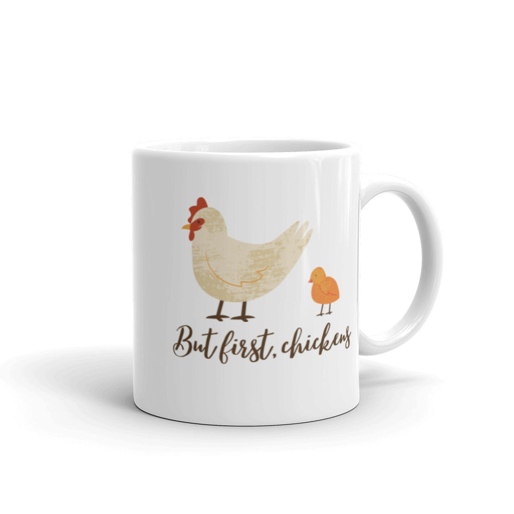 But First, Chickens Mug