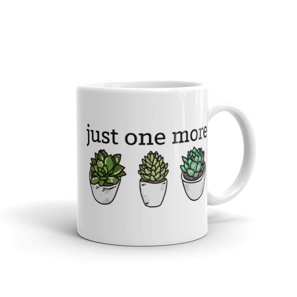 Just One More Succulent Mug
